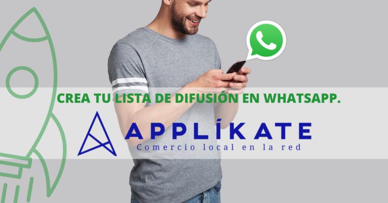 Lista de difusión en WhatsApp, como herramienta de marketing digital.